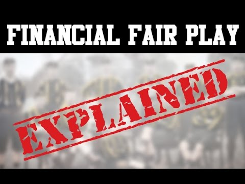 What is Financial Fair Play?| SPORT EXPLAINED