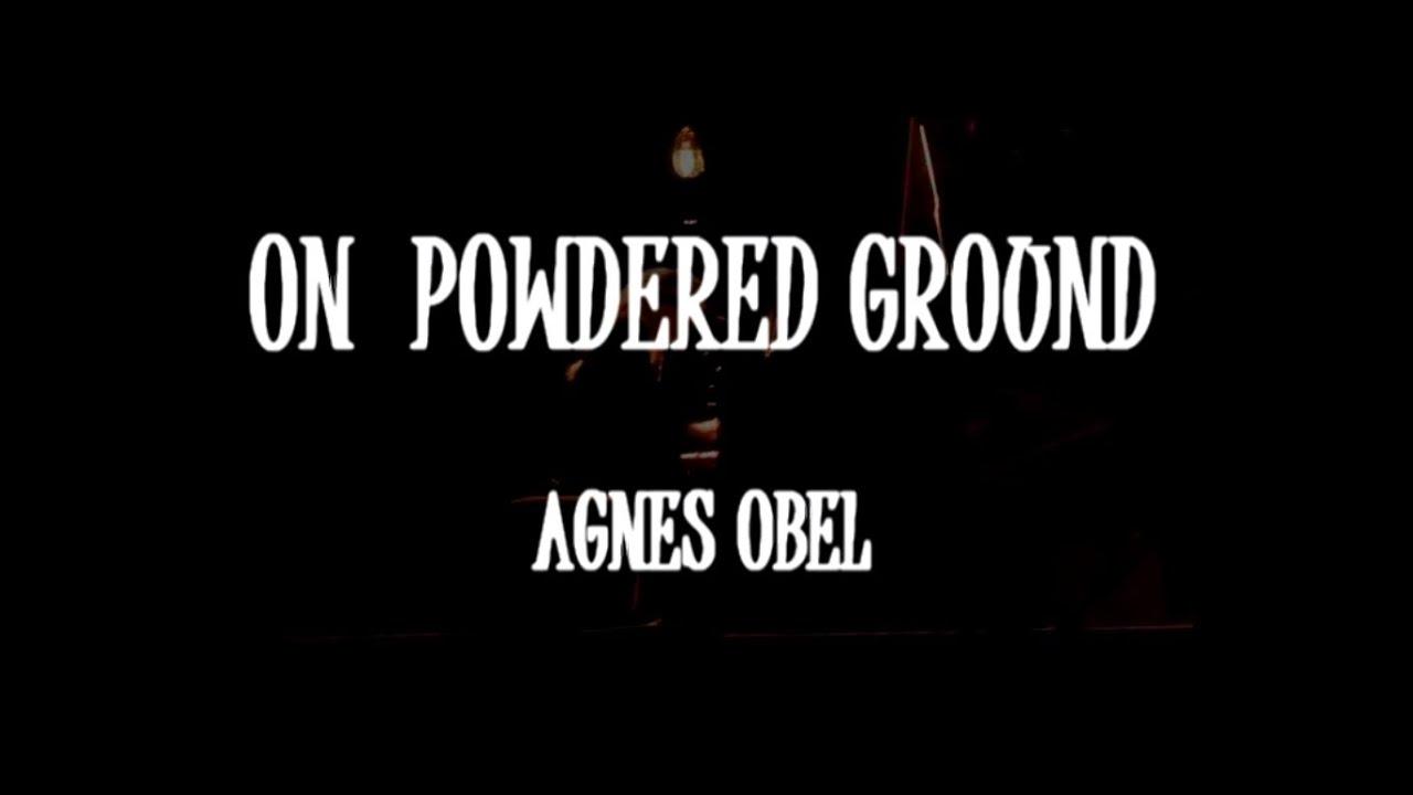 agnes obel on powdered ground