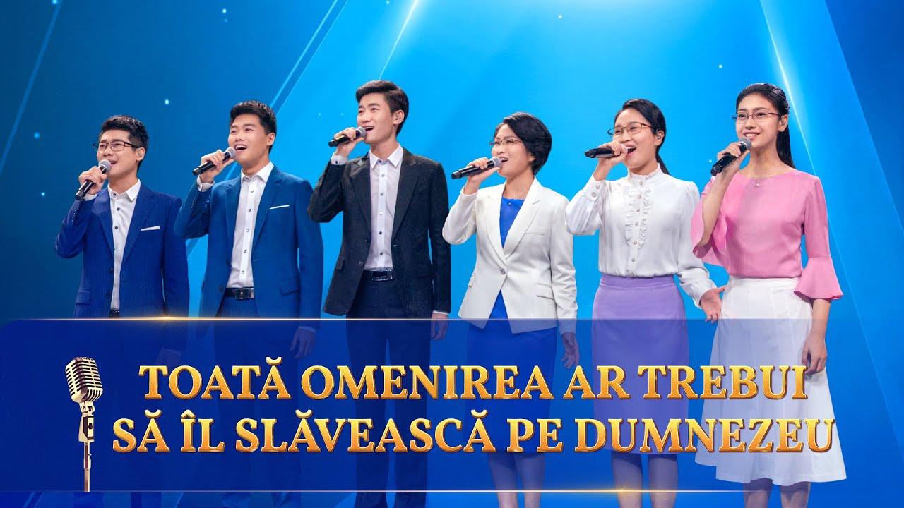 """Cântare creștină 2021 """"Toată omenirea ar trebui să Îl slăvească pe Dumnezeu"""""""