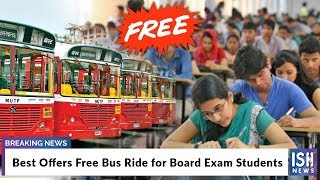 Best Offers Free Bus Ride for Board Exam Students