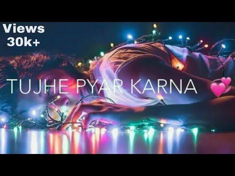 tujhe-pyar-karna-nahi-aata..mujhe-pyar-ke-siva-kuch-nahi-aata-|-whatsapp-status-|-fayekofficial