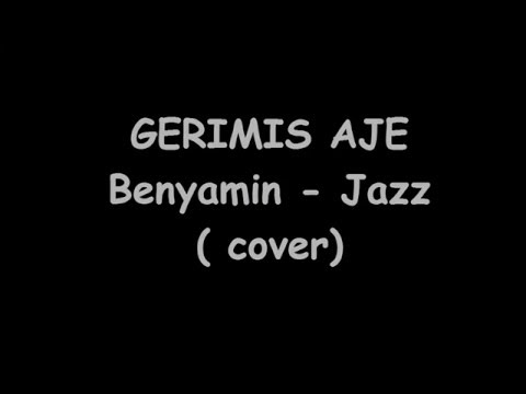 JAZZ- GERIMIS AJE ( COVER )
