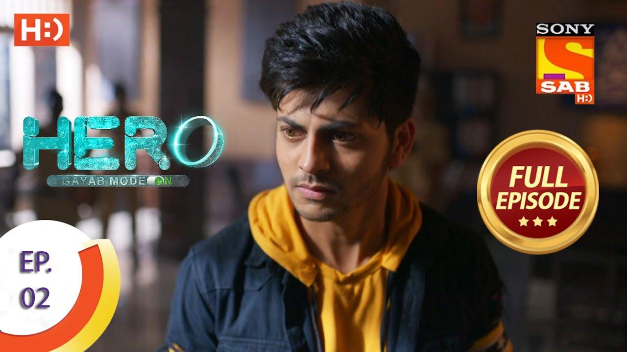 Download Hero - Gayab Mode On - Ep 2 - Full Episode - 8th December 2020