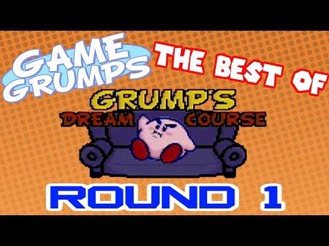 Game Grumps - Best of GRUMP'S DREAM COURSE: ROUND 1