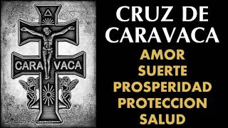 Oración a La Cruz de Caravaca para amor, suerte, prosperida...