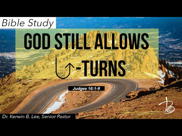 09-08-2020 Bible Study: God Still Allows U-Turns