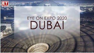 Eye on Expo 2020 Dubai