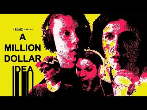 A MILLION DOLLAR IDEA