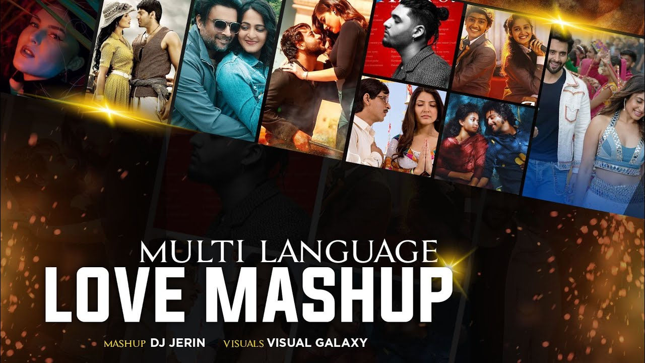 Multi Language Love Mashup 2021 | South Indian Special | Dj Jerin | Visual Galaxy | Love Songs 2021
