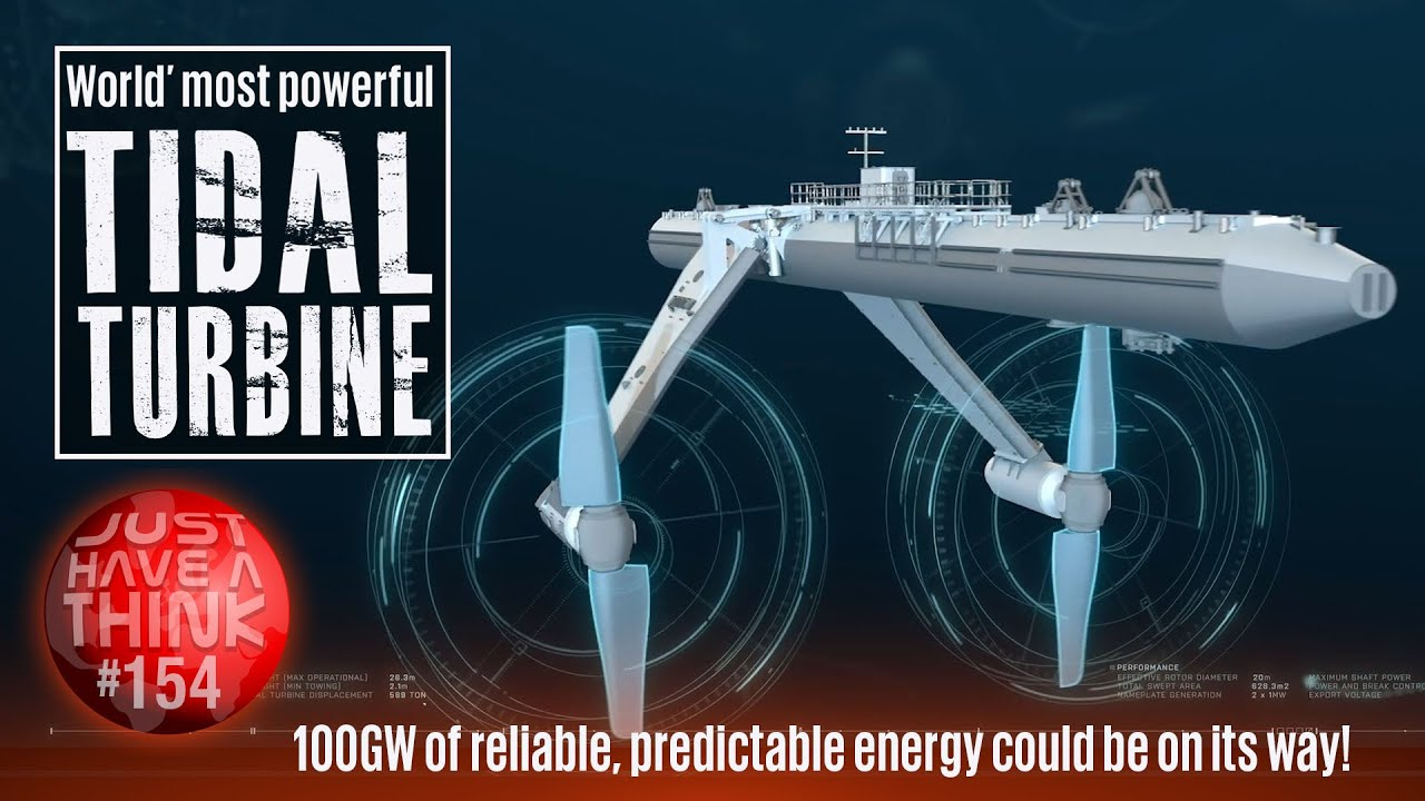 World's most powerful tidal turbine : Launched April 2021