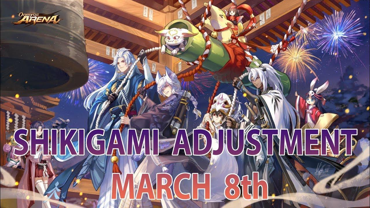 ONMYOJI ARENA: SHIKIGAMI ADJUSTMENTS - UPDATE MAR 8, 2019