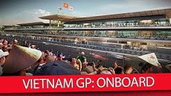 Vietnam GP: Erstes Onboard-Video der neuen F1-Strecke - Formel 1 2020 (News)