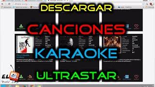 como descargar instalar las canciones del karaoke ultrastar deluxe todas las canciones