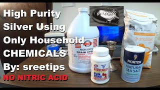 Silver Refining With Household Chemicals NO NITRIC
