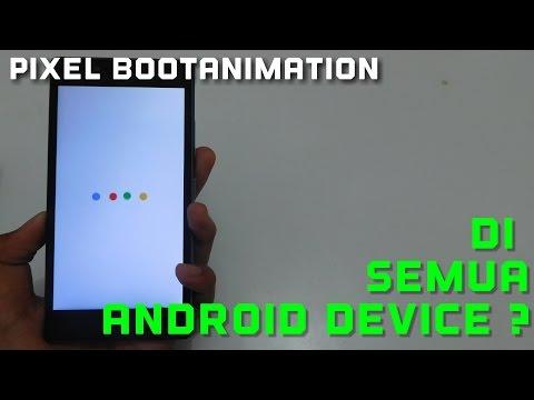Cara Ganti Bootanimation di Android