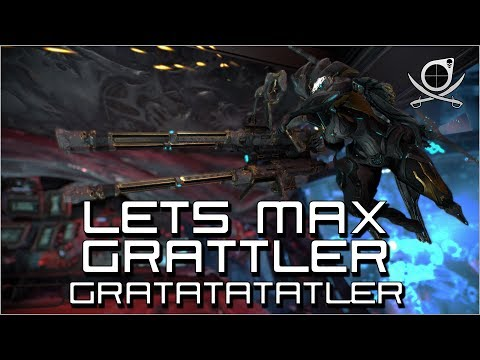(Warframe) Lets Max Grattler - Gratatatler! (24.2.15) thumbnail