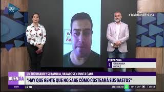 Una familia tucumana quedó varada en Punta Cana y no saben cómo costearán los gastos