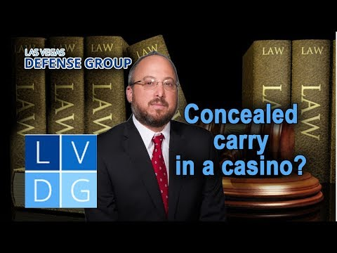 Concealed carry in a casino? Is it legal in Nevada?
