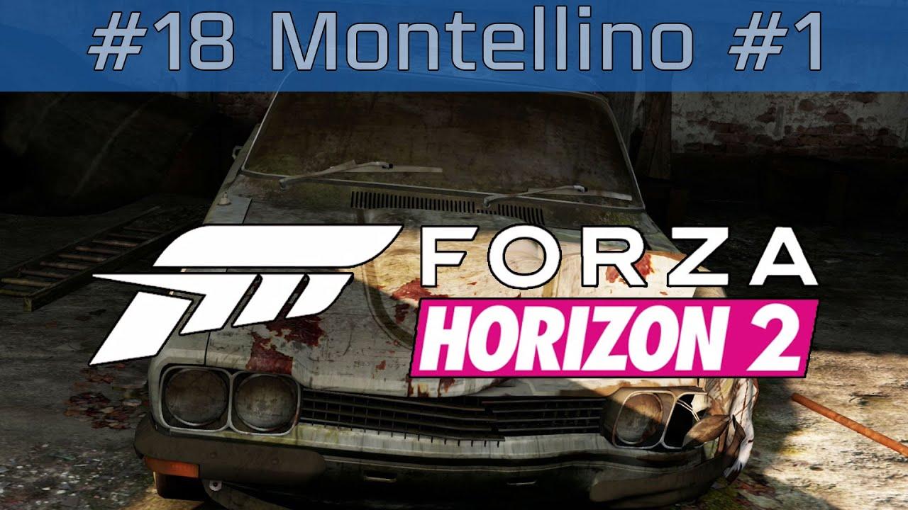 Forza Horizon 2 - Gameplay Walkthrough Part #18 Montellino ...