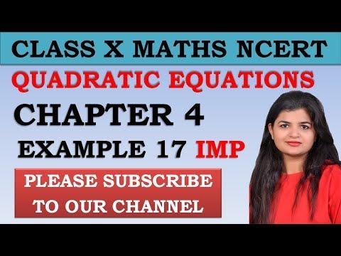 Chapter 4 Quadratic Equations Example 17 Class 10 Maths NCERT