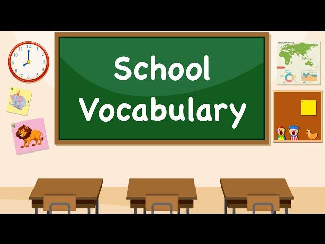 School Vocabulary || Pre-school Learning Video || English Education || School Supplies Vocabulary