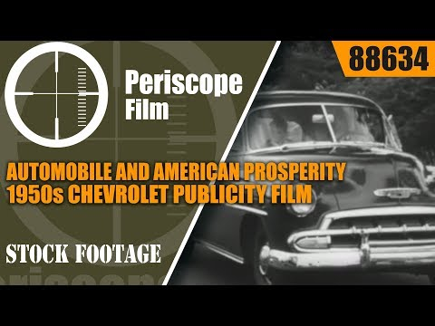 AUTOMOBILE AND AMERICAN PROSPERITY 1950s CHEVROLET PUBLICITY FILM 88634