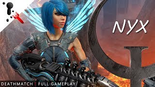 Channel Notification Test - Quake Champions Full Gameplay - Nyx
