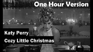 Katy Perry | Cozy Little Christmas | Lyrics | Audio | One Hour Loop