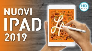 iPad Air e iPad Mini 2019: tutte le novità dei nuovi Tablet Apple