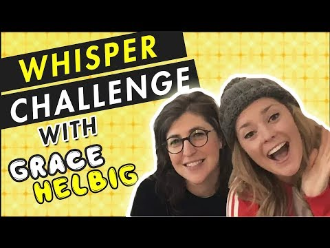 Whisper Challenge With Grace Helbig!    Mayim Bialik