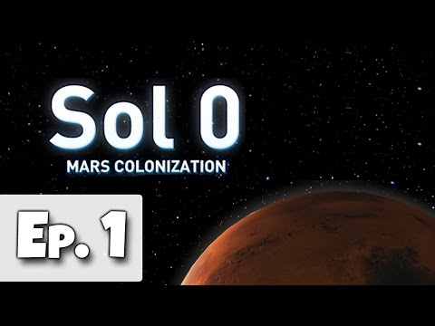 Sol 0: Mars Colonization Ep. 1 - One Small Step For Man - (Let's Play Sol 0 Gameplay Walkthrough)