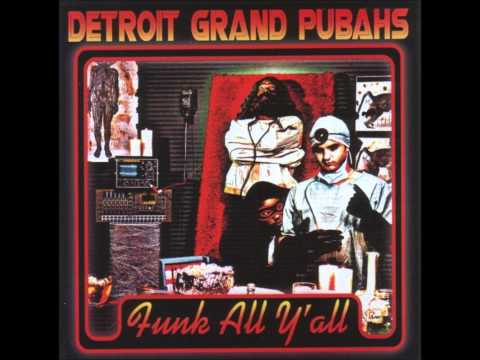 Detroit Grand Pubahs - Ride