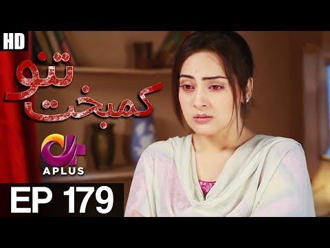 Kambakht Tanno - Episode 179 - A Plus ᴴᴰ Drama
