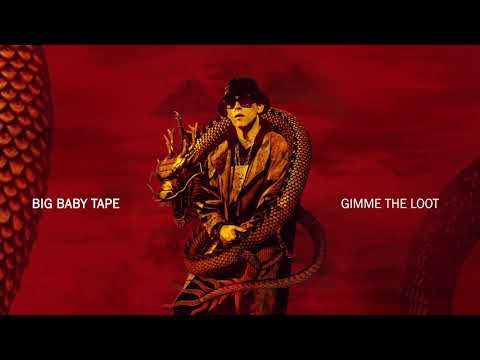 Big Baby Tape - Gimme the Loot | Official Audio thumbnail
