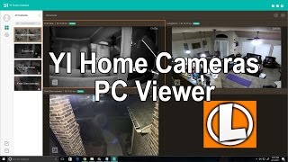Yi Home Cameras PC App - View Your Yi Cameras In Your Computer