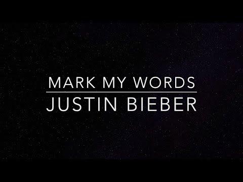 Mark My Words Lyrics Justin Bieber HQ