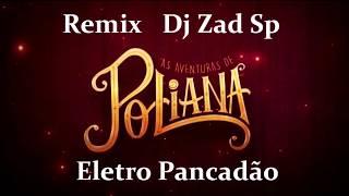 Meu Nome é Poliana - Dub Eletro Funk  Pancadão ( Dj Zad Sp  Remix)