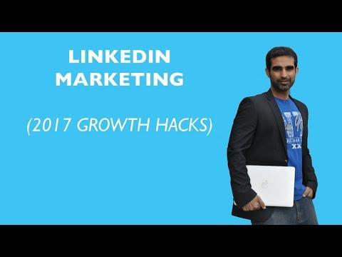 LinkedIn Marketing - My favorite Growth Hacks For 2017