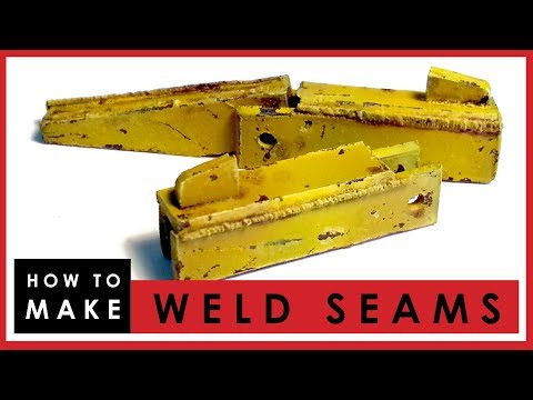 How to make weld seams on scale models