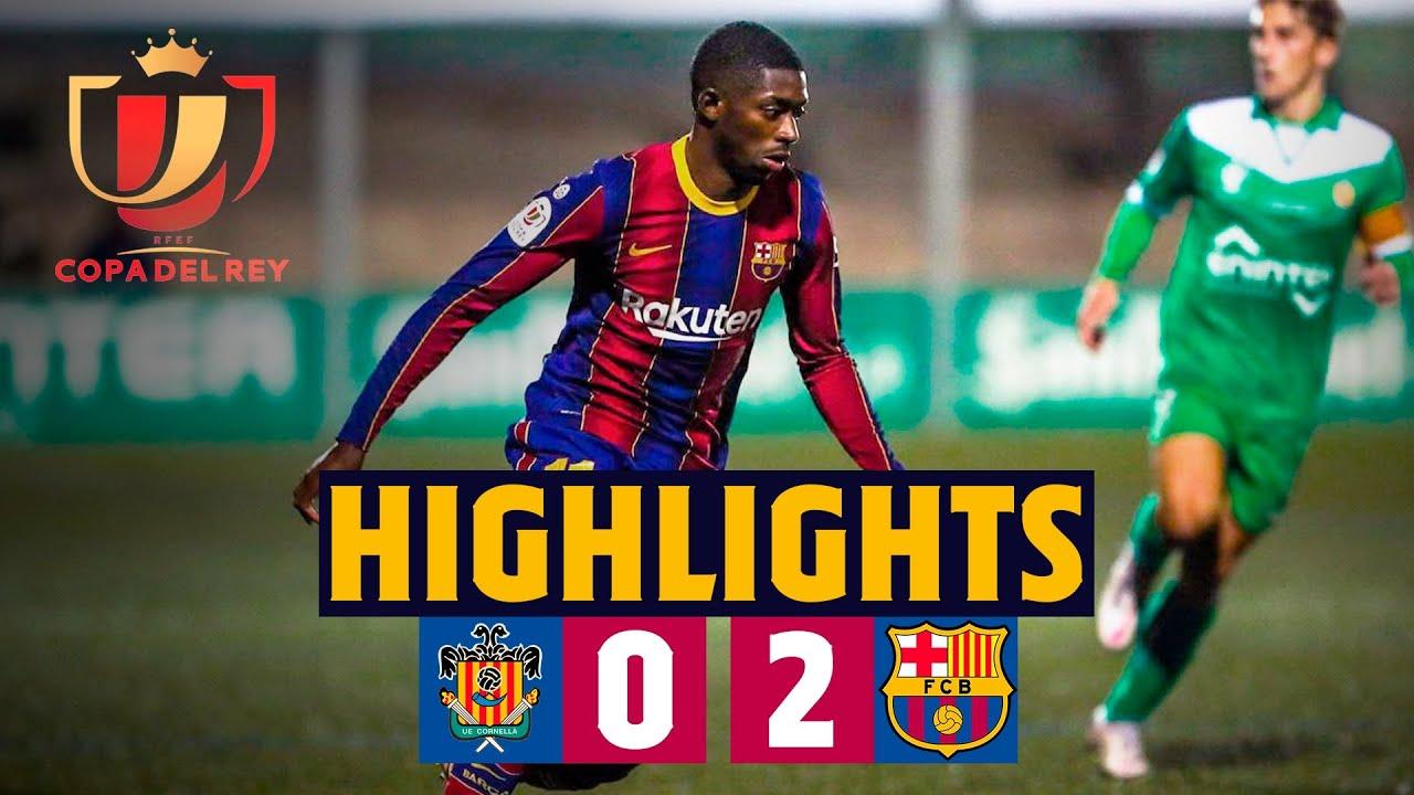 HIGHLIGHTS | UE Cornellà 0-2 Barça | Copa del Rey