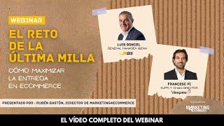 El reto de la última milla en eCommerce, con VeePee Privalia y GLS Spain [Webinar] screenshot 3