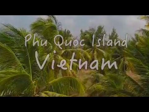Phu Quoc Island in 4K - Le Forest Resort - Vietnam Film Production Ho Chi Minh City/Duong Dong