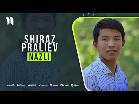 Shiraz Praliev - Nazli