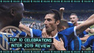 INTER TOP 10 CELEBRATIONS | 2019 REVIEW feat. Conte, Lukaku, Lautaro, Candreva, Esposito... 🙌🏻⚫🔵
