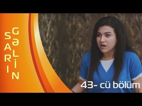 Sari gelin - (43-cü bölüm) - ARB TV