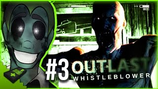 FUCK THEY FOUND ME! | OUTLAST WHISTLEBLOWER #3