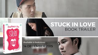 """Stuck in Love"" Book Trailer"