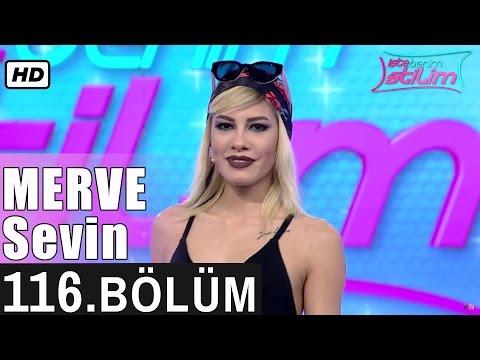 İşte Benim Stilim - Merve Sevin - 116. Bölüm 7. Sezon