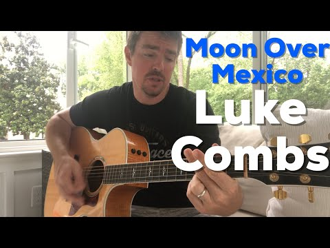 Moon Over Mexico | Luke Combs | Beginner Guitar Lesson