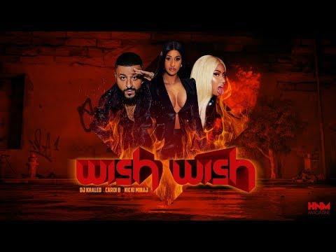 DJ Khaled – Wish Wish (feat. Cardi B & Nicki Minaj) [MASHUP]